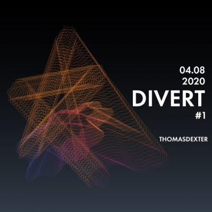 ThomasDeXter - Divert #1 04.08.2020 - Deep House, Minimal House, Techno