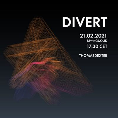 ThomasDeXter - DIVERT #11 21.02.2021 (Vinyl Only)