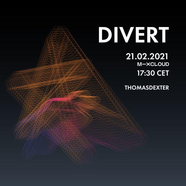 ThomasDeXter - DIVERT #11 21.02.2021 (Vinyl Only)