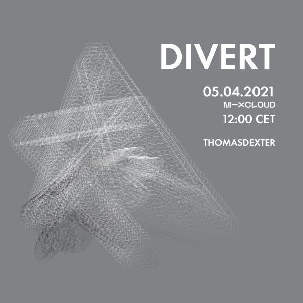 ThomasDeXter - DIVERT 05.04.2021 (Vinyl Only)