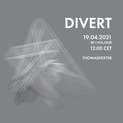 ThomasDeXter - DIVERT 19.04.2021 (Vinyl Only)
