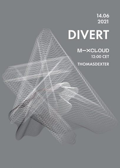DIVERT 14.06.2021 (Mixcloud stream - Vinyl Only)