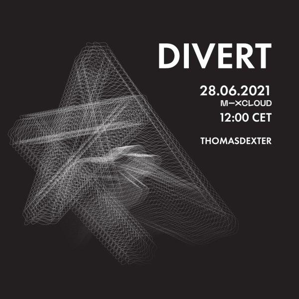 ThomasDeXter - DIVERT #18 28.06.2021 (Vinyl Only)